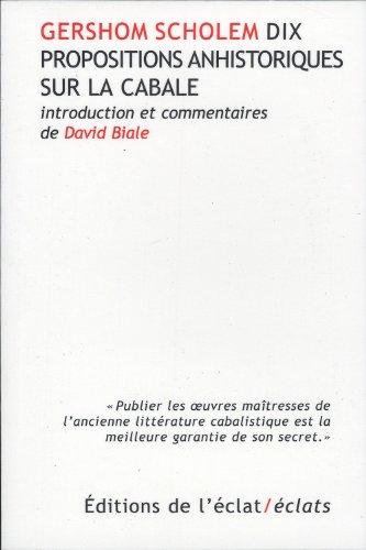 Dix propositions anhistoriques sur la cabale par Gershom Scholem