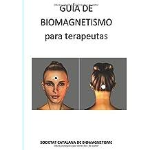 Guía de Biomagnetismo para Terapeutas