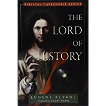 The Lord of History (Biblical Catechesis)
