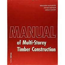 Manual of Multistorey Timber Construction