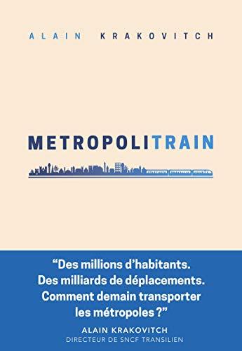 Metropolitrain (Sens) par  Débats publics