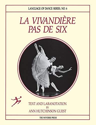 La Vivandiere Pas de Six por Ann Hutchinson Guest