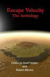 Escape Velocity: The Anthology