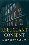 Reluctant Consent (Cassie Hardman Book 2)