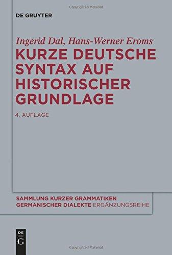 Kurze deutsche Syntax auf historischer Grundlage (Sammlung kurzer Grammatiken germanischer Dialekte. B: Ergänzungsreihe, Band 7) (Team Kurze)
