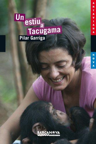 Un estiu a Tacugama (Llibres Infantils I Juvenils - Antaviana - Antaviana Blava) por Pilar Garriga