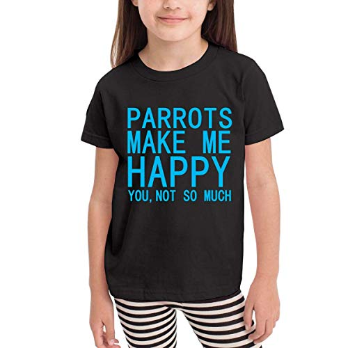 Parrot Kleinkind T-shirt (Parrots Make Me Happy You Not So Much 2-6 Years Old Kinder Children Short Sleeve T-Shirt)