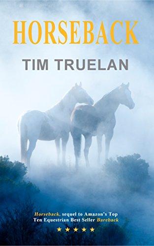 Horseback (English Edition) por Tim Truelan