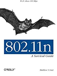 802.11n: A Survival Guide by Matthew S. Gast (2012-04-16)