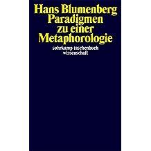 Paradigmen zu einer Metaphorologie (suhrkamp taschenbuch wissenschaft)
