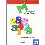MATEMATICAS  29 - Unidades. Líneas. El Reloj