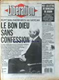 LIBERATION [No 1896] du 25/06/1987 - PCF - LA LETTRE DE DEMISSION DE JUQUIN - LA CAMPAGNE PREND LE MAQUIS - CHOMAGE - LA STABILISATION - KURT WALDHEIM RECU AU VATICAN - CHOMAGE....