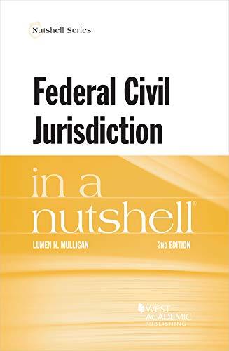 Federal Civil Jurisdiction in a Nutshell (Nutshells) (English Edition)