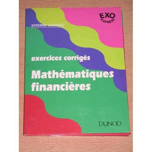 Mathematiques financières : exercices corriges