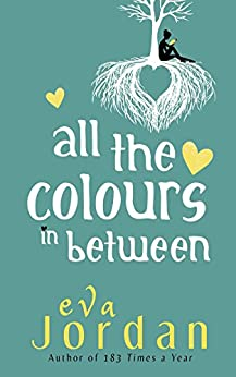 All The Colours In Between by [Jordan, Eva]
