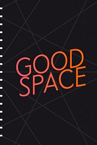 Good Space : Politische, ästhetische und urbane Räume