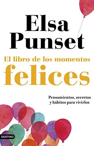 El libro de los momentos felices: La felicidad, a tu manera eBook ...