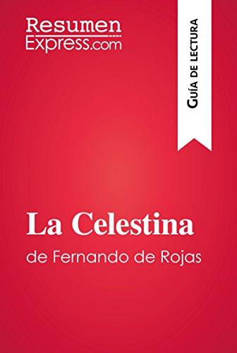 La Celestina de Fernando de Rojas (Guía de lectura): Resumen y ...
