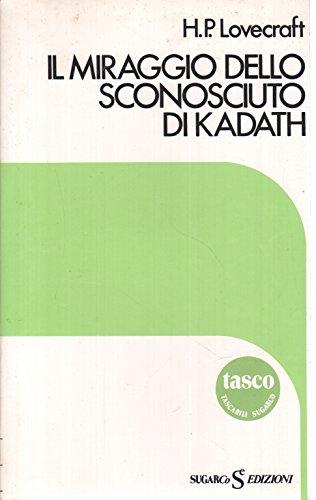 Il miraggio dello sconosciuto di Kadath
