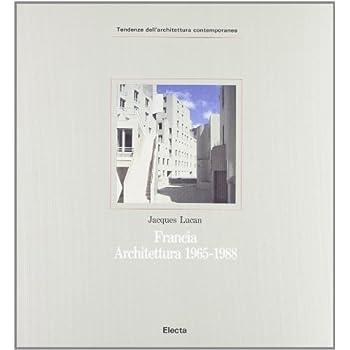 Francia. Architettura (1965-1988)