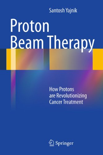 Photo Gallery proton beam therapy: how protons are revolutionizing cancer treatment (english edition)