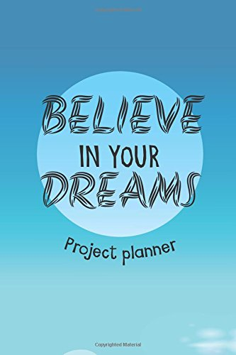 believe-in-your-dreams-project-planner-business-planner-notebook