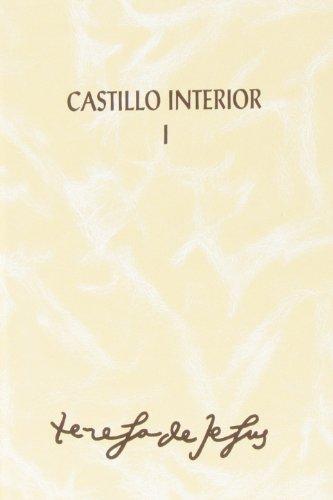 Castillo interior: 2 por Teresa del Niño Jesús - Santa -