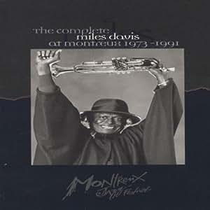 The Complete Miles Davis At Montreux 1973-1991