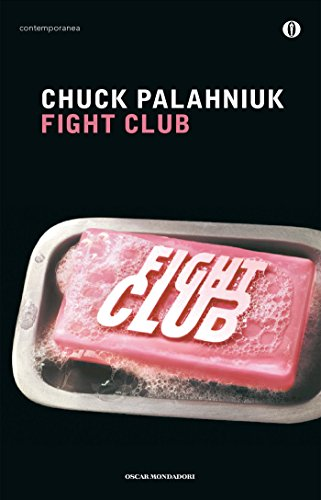 Fight club (Piccola biblioteca oscar Vol. 387)