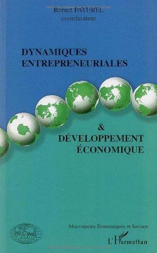 Dynamiques entrepreneuriales et dveloppement conomique