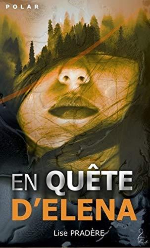 En Quête d'Elena par Lise Pradère