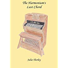The Harmonium's Last Chord