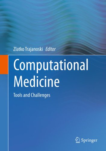 Computational Medicine: Tools and Challenges (English Edition) (Computational Medicine)