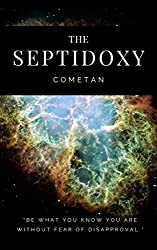 The Septidoxy: The Principles of Cosmic Exploration (Original Omnidoxical Series Book 7)