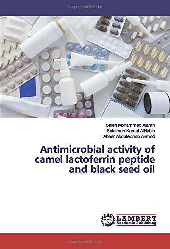 Antimicrobial activity of camel lactoferrin peptide and black seed oil