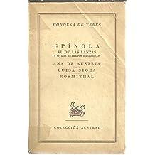 SPINOLA EL DE LAS LANZAS Y OTROS RETRATOS HISTORICOS. ANA DE AUSTRIA. LUISA SIGEA. ROSMITHAL.