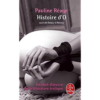Histoire d'O, suivi de Retour à Roissy