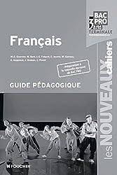 Les Nouveaux Cahiers Français Tle Bac Pro Guide pédagogique by Michèle Boni (2011-09-02)