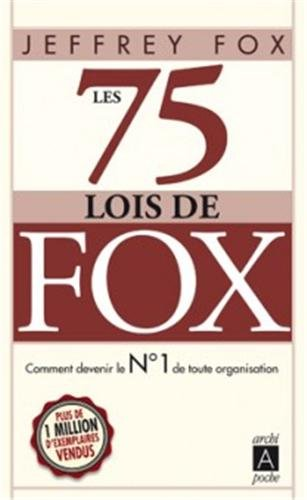 Les 75 lois de Fox par Jeffrey Fox