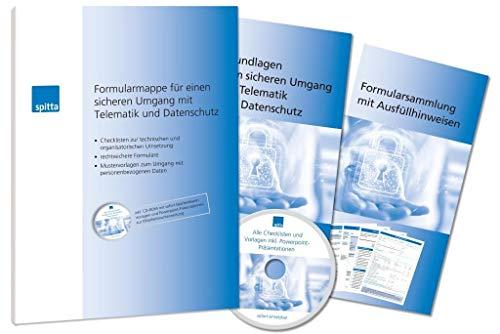 Formularmappe für einen sicheren Umgang mit Telematik und Datenschutz: • Checklisten zur technischen und organisatorischen Umsetzung • rechtssichere ... zum Umgang mit personenbezogenen Daten