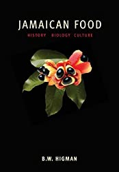 Jamaican Food: History, Biology, Culture