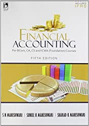 Financial Accounting for B.Com,CA, CS & ICWA (Foundation) Courses Includes IFRS