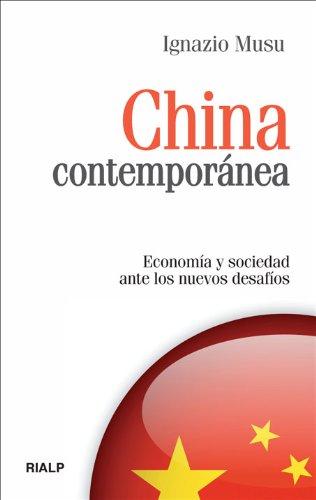 China contemporánea: Economía y sociedad ante los nuevos desafíos (Bolsillo) por Ignazio Musu