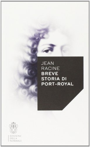 Breve storia di Port-Royal