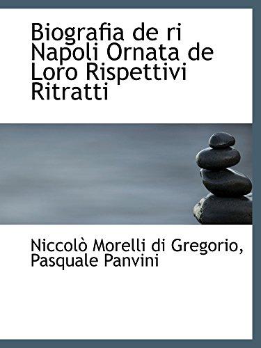 Biografia de ri Napoli Ornata de Loro Rispettivi Ritratti
