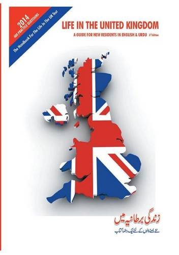 Life in the United Kingdom: A Guide for New Residents (in English and Urdu)
