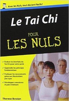 Tai Chi Poche pour les Nuls de Therèse IKNOIAN ( 5 janvier 2012 )