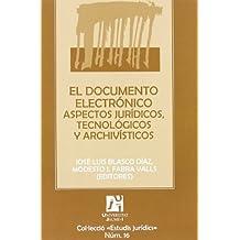 El documento electr?3nico (Spanish Edition) by Jos?? Luis Blasco D?-az (2008-01-01)