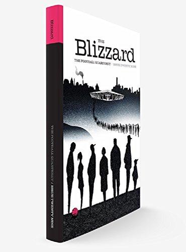 The Blizzard - The Football Quarterly: Issue Twenty Eight (English Edition) por Jonathan Wilson