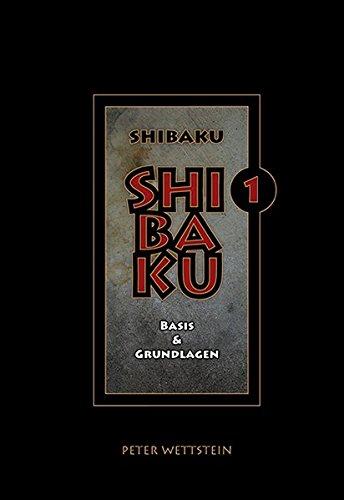SHIBAKU: Basis & Grundlagen